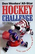 Don Weekes' All-Star Hockey Challenge Play the Game and Win!