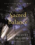 Sacred Balance A Visual Celebration of Our Place in Nature
