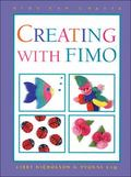 Creating With Fimo Acrylic Clay