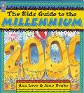 Kids Guide to the Millennium