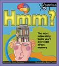 Hmm? The Most Interesting Book You'll Ever Read About Memory