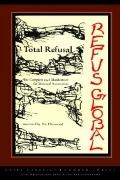 Total Refusal / Refus Global (Exile Classics series)