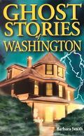 Ghost Stories of Washington