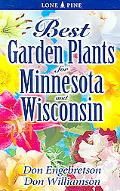 Best Garden Plants for Minnesota and Wisconsin