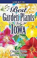 Best Garden Plants for Iowa