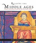 Reading the Middle Ages Sources from Europe, Byzantium, And the Islamic World