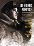 No Higher Purpose: The Official Operational History of the Royal Canadian Navy in the Second...