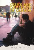 Crime And Deviance in Canada Historical Perspectives