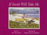 If Sarah Will Take Me - David Bouchard - Hardcover