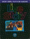Live the Story Short Simple Plays for Church Groups, Whole People of God Library