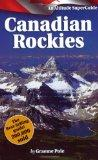 Canadian Rockies An Altitude Superguide
