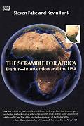 The Scramble for Africa: Darfur-Intervention and the USA