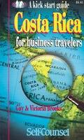 Costa Rica A Kick Start Guide for Business Travelers