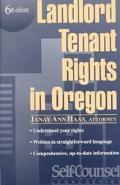 Landlord Tenant Rights in Oregon (Self-Counsel Legal Series)