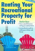 Renting Your Recreational Property for Profit