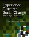 Experience Research Social Change Methods Beyond the Mainstream