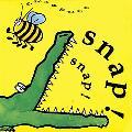Snap! Snap! Buzz Buzz