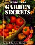 Book of Garden Secrets - Dorothy Hinshaw Hinshaw Patent - Paperback - REVISED