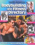 Musclemag International's North American Bodybuilding and Fitness Directory Find What You're...