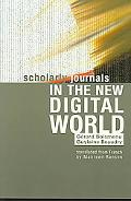 Scholarly Journals in the New Digital World