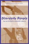 Disorderly People Law And The Politics Of Exclusion In Ontario