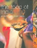 Food of India A Journey for Food Lovers