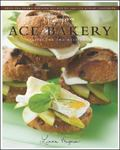 More From Ace Bakery Recipes for and With Bread