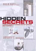 Hidden Secrets A Complete History of Espionage and the Technology Used to Support It