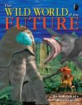 Wild World of the Future