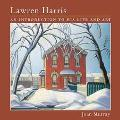 Lawren Harris An Introduction to His Life and Art