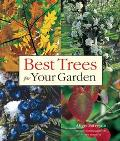 Best Trees for Your Garden