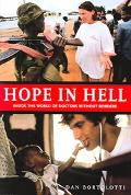Hope In Hell Inside The World Of Doctors Without Borders