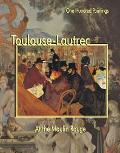 Toulouse-Lautrec At the Moulin Rouge