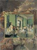Degas: The Dance Class (One Hundred Paintings series)