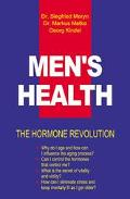 Men's Health and the Hormone Revolution