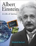 Albert Einstein A Life of Genius