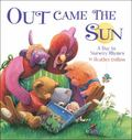 Out Came the Sun A Day in Nursery Rhymes