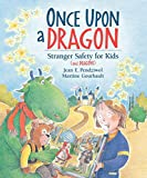 Once Upon a Dragon Stranger Safety for Kids And Dragons