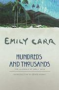 Hundreds and Thousands The Journals of Emily Carr