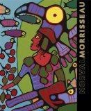 Norval Morrisseau: Shaman Artist