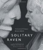 Solitary Raven: The Essential Writings of Bill Reid