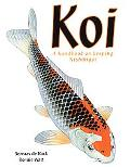 Koi A Handbook on Keeping Nishikigoi