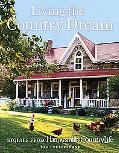 Living the Country Dream Stories from Harrowsmith Country Life