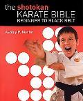 Shotokan Karate Bible Beginner to Black Belt