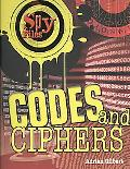 Codes and Ciphers (Spy Files)