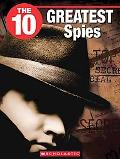 The 10 Greatest Spies