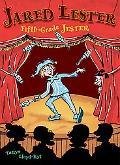 Jared Lester, Fifth Grade Jester