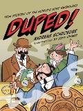 Duped! : True Stories of the World's Best Swindlers
