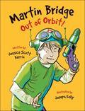 Martin Bridge Out of Orbit!