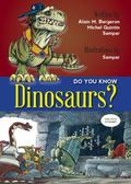 Do You Know Dinosaurs?